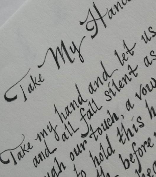 Calligraphy sample - Take My Hand